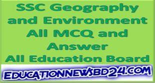 SSCGeography and EnvironmentAll MCQ and Answer