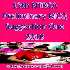 13th NTRCA Preliminary MCQ Suggestion One