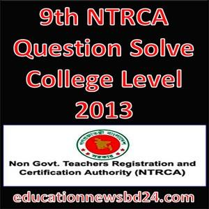 9th NTRCA Question Solve College Level 2013