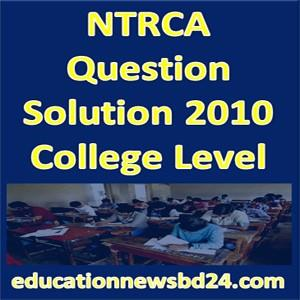NTRCA Question Solution 2010 College Level