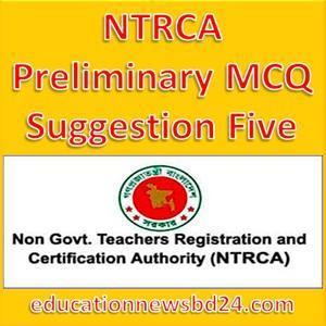 NTRCA Preliminary MCQ Suggestion Five