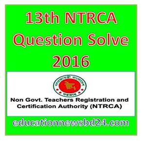 13th NTRCA Question Solve 2016