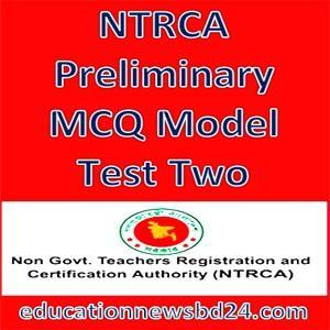 NTRCA Preliminary MCQ Model Test Two