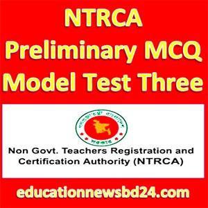 NTRCA Preliminary MCQ Model Test Three