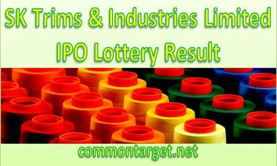 SK Trims Industries Limited IPO Lottery Result