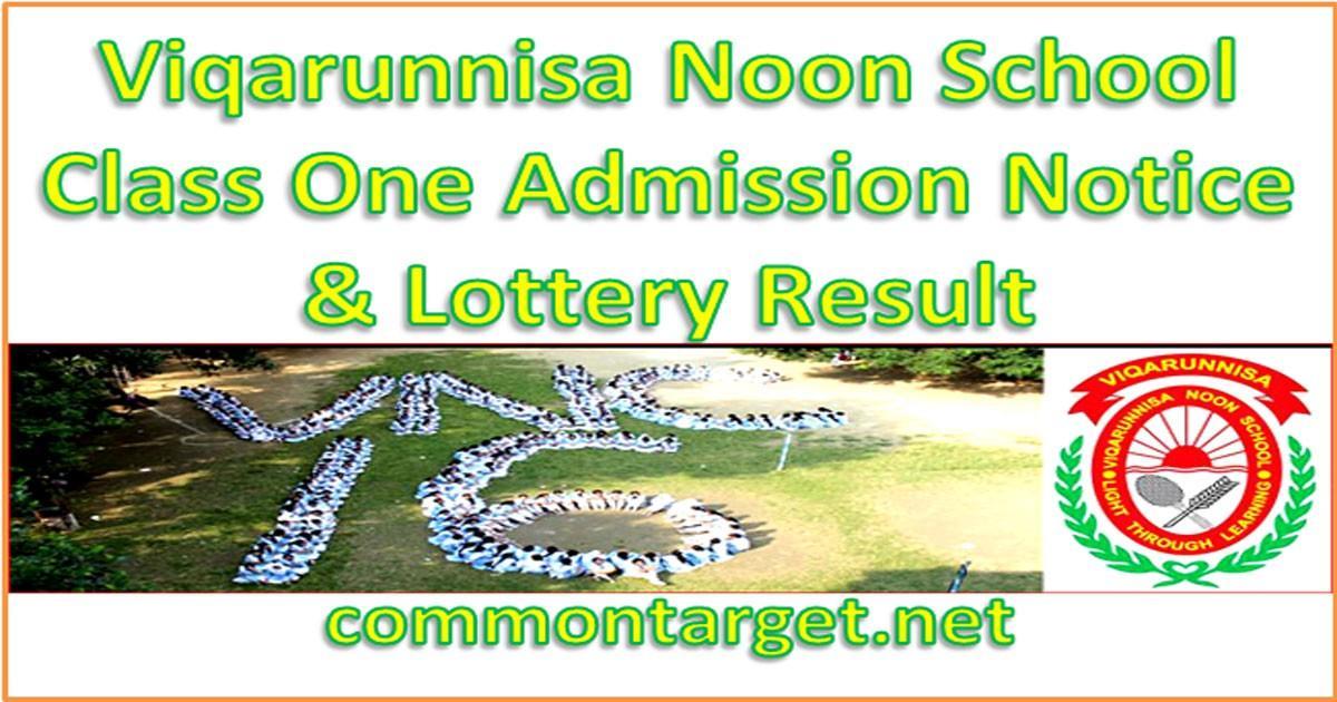Viqarunnisa Noon School Class One Admission 2020