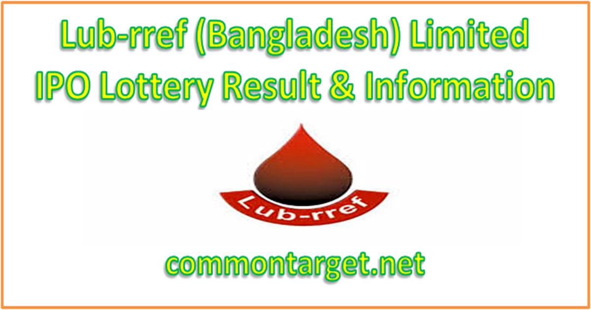 Lub-rref Bangladesh Limited IPO Lottery Result